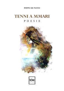 Tenni a mmari - Pippo Di Noto - copertina