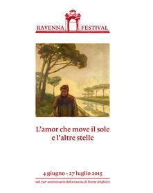 L' amor che move il sole e l'altre stelle. Ravenna Festival 2015 - copertina