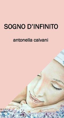 Sogno d'infinito - Antonella Calvani - copertina