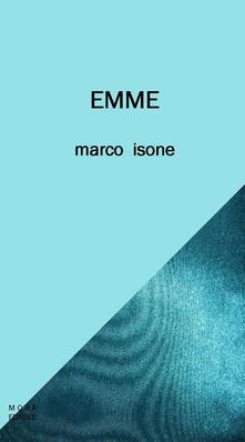 Emme - Marco Isone - copertina