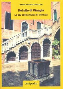 Del sito di Vinegia. La più antica guida di Venezia - Marcantonio Sabellico - copertina
