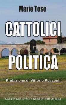 Cattolici e politica - Mario Toso - copertina