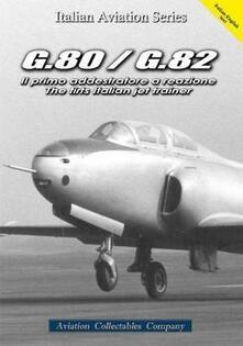 G.80/G.82. Il primo addestratore a reazione-The first italian jet trainer - Federico Anselmino - copertina