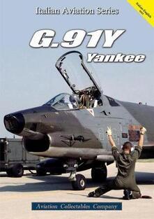 G.91Y Yankee. Ediz. bilingue - Federico Anselmino - copertina