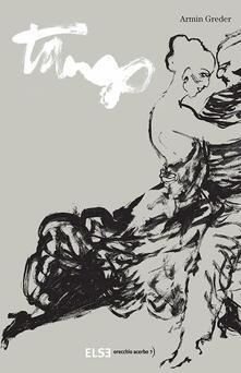 Tango. Ediz. illustrata - Armin Greder - copertina