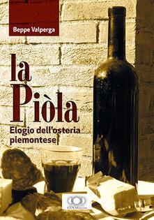 La piòla. Elogio dell'osteria piemontese - Beppe Valperga - copertina