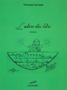 Odore dei libri - Vincenzo Caccamo - copertina