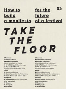 How to build a manifesto for the future of a festival. Take the floor. Ediz. italiana e inglese