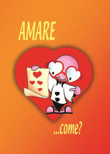 Amare... Come? - Prado Gonzales Heras - copertina
