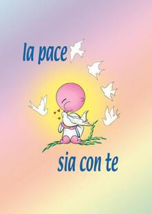 La pace sia con te - Mariarosa Guerrini - copertina
