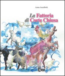 La fattoria di Corte Chiusa - Anna Anzellotti - copertina