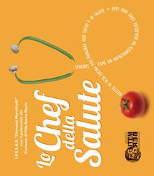 Lo chef della salute. Ediz multilingue - copertina