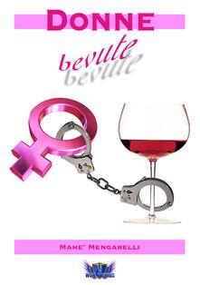 Donne bevute - Mahè Mengarelli - copertina