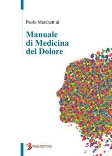Manuale di medicina del dolore - Paolo Marchettini - copertina