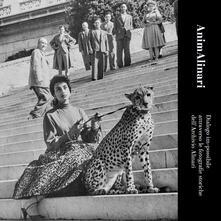 AnimAlinari. Dialogo im-possibile attraverso le fotografie storiche dell'Archivio Alinari. Ediz. bilingue - copertina
