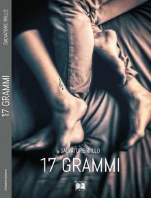 17 grammi - Salvatore Riillo - copertina