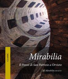 Mirabilia. Il pozzo di San Patrizio a Orvieto - copertina
