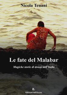 Le fate del Malabar. Magiche storie di donne dell'India - Nicola Tenani - copertina