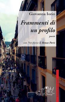 Frammenti di un profilo - Giovanna Iorio - copertina