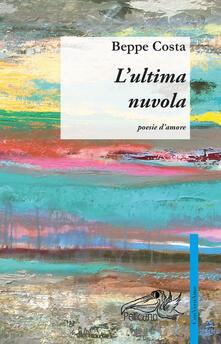L' ultima nuvola - Beppe Costa - copertina
