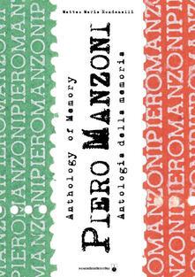 Piero Manzoni. Antologia della memoria - Matteo M. Rondanelli - copertina