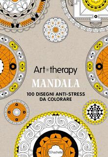 Mandala. Art therapy. 100 disegni anti-stress da colorare. Con gadget - Sophie Leblanc - copertina