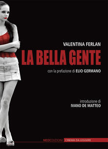 La bella gente - Valentina Ferlan - copertina