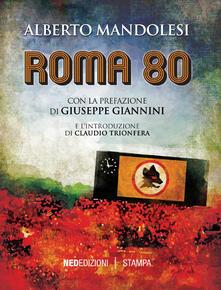 Roma 80 - Alberto Mandolesi - copertina
