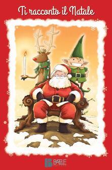 Ti racconto il Natale - copertina