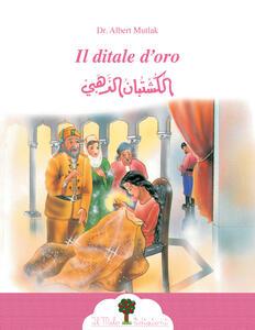 Il ditale d'oro. Ediz. araba e italiana