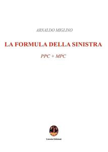 La formula della sinistra. PPC + MPC