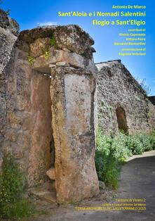 Sant'Aloia e i Nomadi Salentini. Elogio a Sant'Eligio. Taccuini di Vereto 2 - copertina