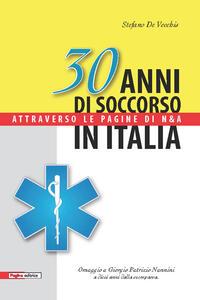 30 anni di soccorso in Italia attraverso le pagine di N&A