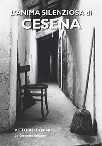 L' anima silenziosa di Cesena