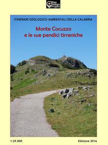 Monte Cocuzzo e le sue pendici tirreniche 1:25.000 - Francesco De Luca,Giovanni Salerno - copertina