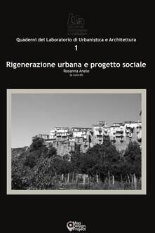 Rigenerazione urbana e progetto sociale - copertina