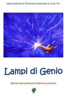 Lampi di genio. Racconti dal laboratorio di scrittura creativa - copertina