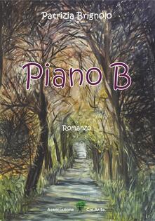 Piano B - Patrizia Brignolo - copertina