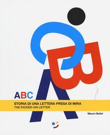 Nicocaradonna.it ABC. Storia di una lettera presa di mira. Ediz. italiana e inglese Image