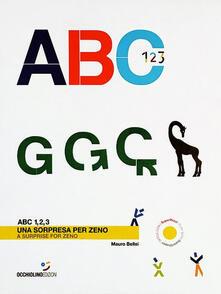 Lpgcsostenible.es ABC 1, 2, 3. Una sorpresa per Zeno. Ediz. italiana e inglese Image