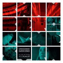 Crescendo Giocoso. A live action role playlist - Oscar Biffi - copertina