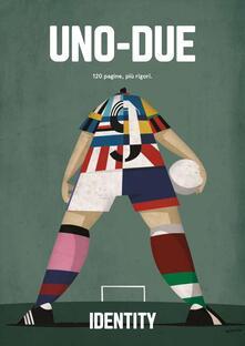 Uno-Due. Identity - copertina