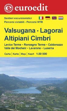 Valsugana, Lagorai, altipiani Cimbri. Levico, Roncegno, Caldonazzo, Valle dei Mocheni, Lavarone, Luserna 1:30.000 - copertina