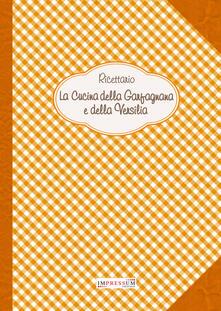 Ricettario. La cucina della Garfagnana e della Versilia - copertina