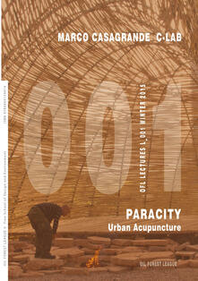 Marco Casagrande C-Lab. Paracity. Urban acupuncture - copertina