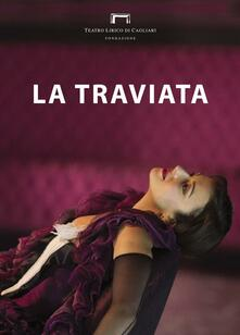 La traviata di Giuseppe Verdi. Programma di sala stagione lirica e di balletto 2016. Teatro Lirico di Cagliari - copertina
