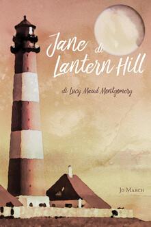 Jane di Lantern Hill - Lucy Maud Montgomery - copertina
