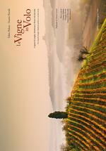 Le vigne in volo. I vigneti di Langhe, Monferrato e Roero visti dal cielo. Ediz. italiana e inglese