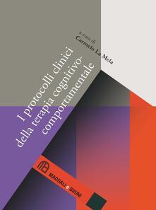 I protocolli clinici della terapia cognitivo-comportamentale - copertina