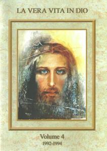 La vera vita in Dio. Vol. 4